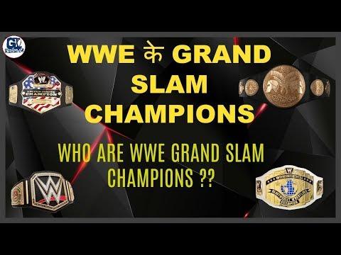 WWE ग्रैंड स्लैम चैंपियन बनने वाले सुपरस्टार ! Who Are WWE Grand Slam Champions