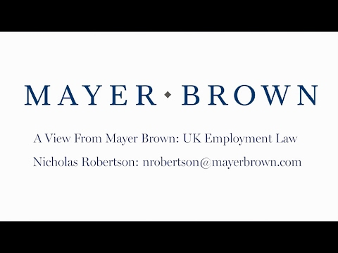Episode 110: UK Employment Law - The View from Mayer Brown