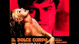 Video (Italy 1968) Nora Orlandi  - The Sweet Body Of Deborah download MP3, 3GP, MP4, WEBM, AVI, FLV Agustus 2018