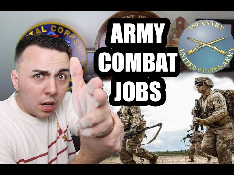 WANTING AN ARMY COMBAT JOB?