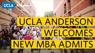 Welcome to UCLA Anderson, You Awesome New MBA Admit