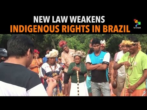New Law Threatening Indigenous Communities in Brazil