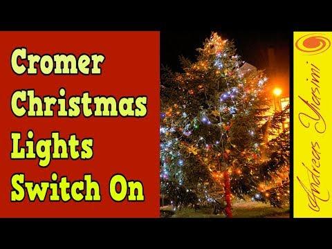 Cromer Christmas lights switch on 2018