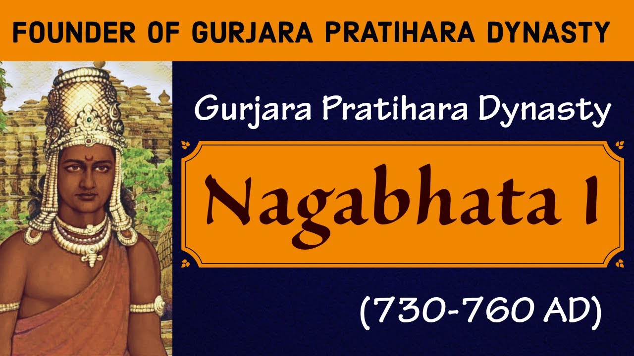 Naghabhata 1 : Gurjara Pratihara Dynasty   Founded the Gurjara Pratihara    Indian History - 39 - YouTube
