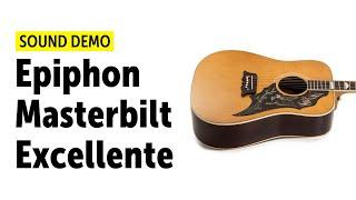 Epiphone Masterbilt Excellente - Sound Demo (no talking)