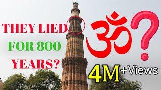 Qutb Minar - Is India's First Muslim Monument, a Hindu Temple?