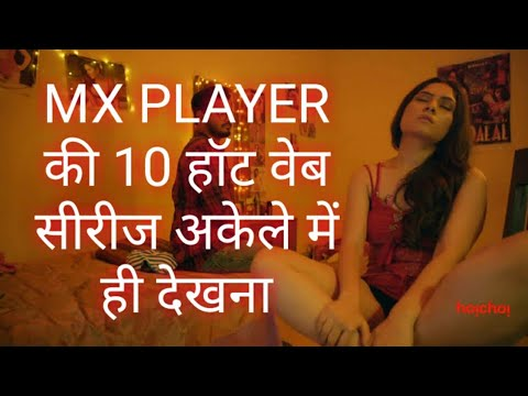 Latest Hot Web Series Of MX Player 2020