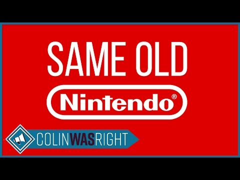 Same Old Nintendo - Colin Was Right