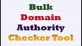 Bulk Domain Authority Checker Tool