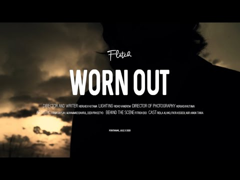 Fletch ft. Nabrl - Worn Out (Official Music Video)
