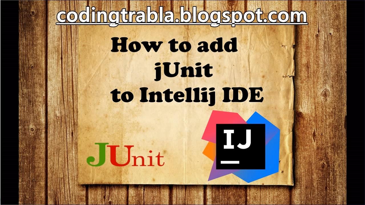 How to add jUnit to Intellij IDEA IDE byNP