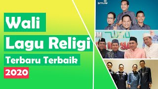 Wali Lagu Religi Terbaru Terbaik 2020