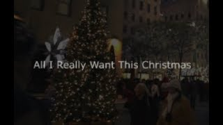 All I Really Want This Christmas ©  2017 Joseph Kyle Walker   BMI