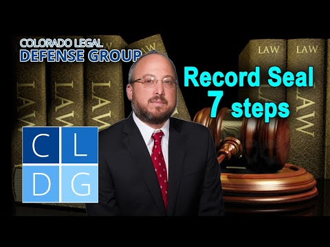 How to seal criminal records in Colorado – 7 steps