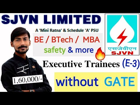 SJVN recruitment 2019 without GATE | EXECUTIVE TRAINEES - 1,60,000/- SALARY | all INDIA