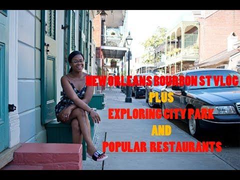 NEW ORLEANS BOURBON STREET VLOG| EXPLORING RESTAURANTS, CITY PARK AND MORE| LOVELYCHARM