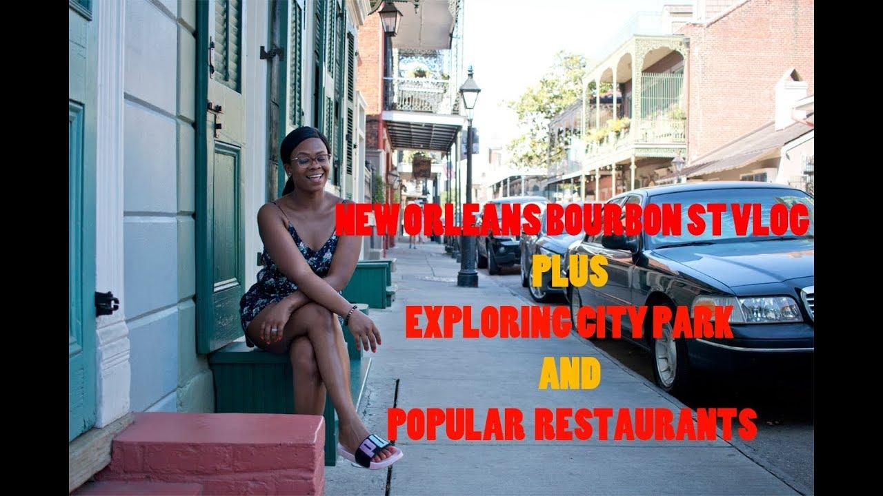New Orleans Bourbon Street Vlog Exploring Restaurants City Park