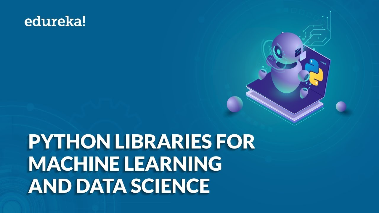 Best Python Libraries For Data Science & Machine Learning