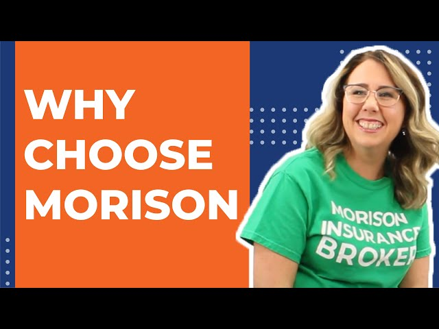 Morison Insurance – Why Choose Our Team?