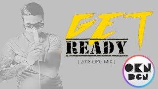 DJ OKAN DOGAN - GET READY ( 20K8 ORG MIX )