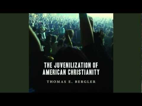 Book trailer for The Juvenilization of American Christianity by Thomas E. Bergler