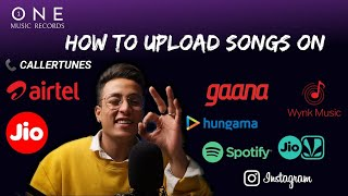How To Upload Songs On Gaana, Wynk Music, Hungama, Spotify, Instagram | How To Make Callertunes