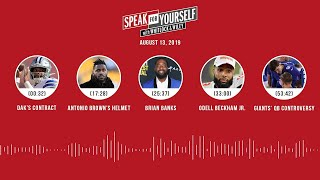SPEAK FOR YOURSELF Audio Podcast (8.13.19) with Marcellus Wiley, Jason Whitlock | SPEAK FOR YOURSELF