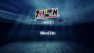 nine-chin-why-official-audio