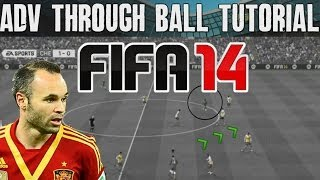 FIFA 14 Tutorials & Tips | How to Attack with Chip Through Balls | Best FIFA Guide (FUT & H2H)