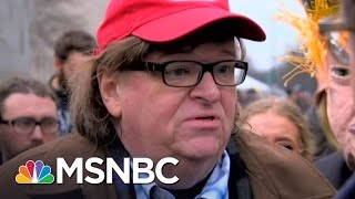 Michael Moore: 'Resist, Stand Up, Fight Back'   All In   MSNBC