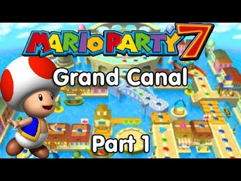 Mario Party 7! Introduction & Grand Canal - Part 1