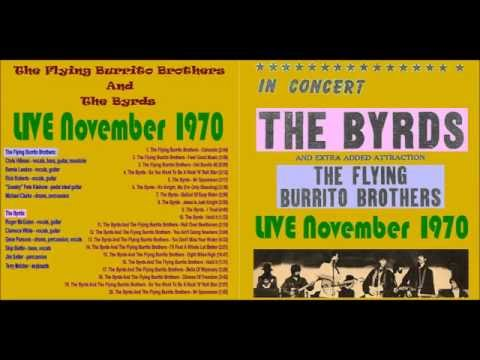The Byrds with The Flying Burrito Brothers Live (11/4/1970)