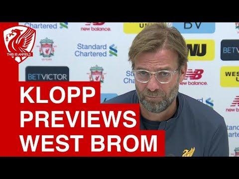 Jurgen Klopp Pre-Match Press Conference | Liverpool vs West Brom