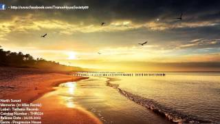 North Sunset - Memories (31 Miles Sunset Remix) [THR024] [Out 24.05.2013] [THS89]