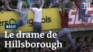 Il y a 30 ans, la tragédie de Hillsborough