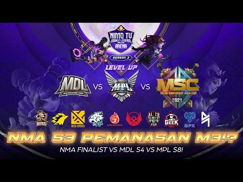 UPNEWS#16 - NMA S3 TERNYATA PERTARUNGAN DI ANTARA MDL S4 VS MPL ID S8 & MPL PH S7 FINALIST!!
