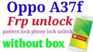oppo a37f frp lock reset without box