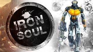 Iron Soul Gameplay