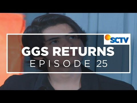 GGS Returns - Episode 25