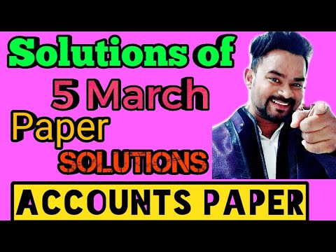 Solutions of Accounts class 12   Solutions of Accounts paper class 12   Complete solutions 2020   