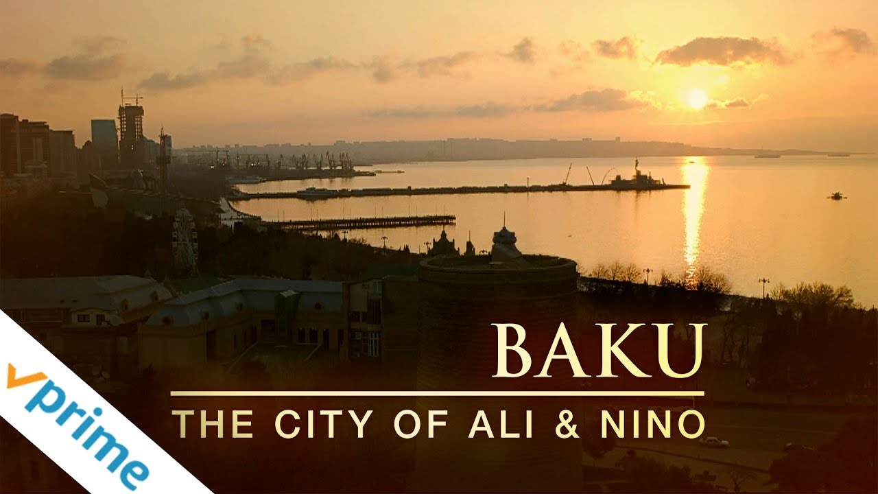 Download Baku: The City of Ali and Nino | Trailer | Available Now