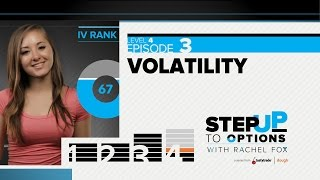 Ep. 4.3 - Volatility | Step Up to Options