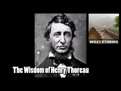 The Wisdom of Henry Thoreau - Famous Quotes