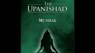 Sacred Chants - Mundaka Upanishad (Chapter Three - Section One)