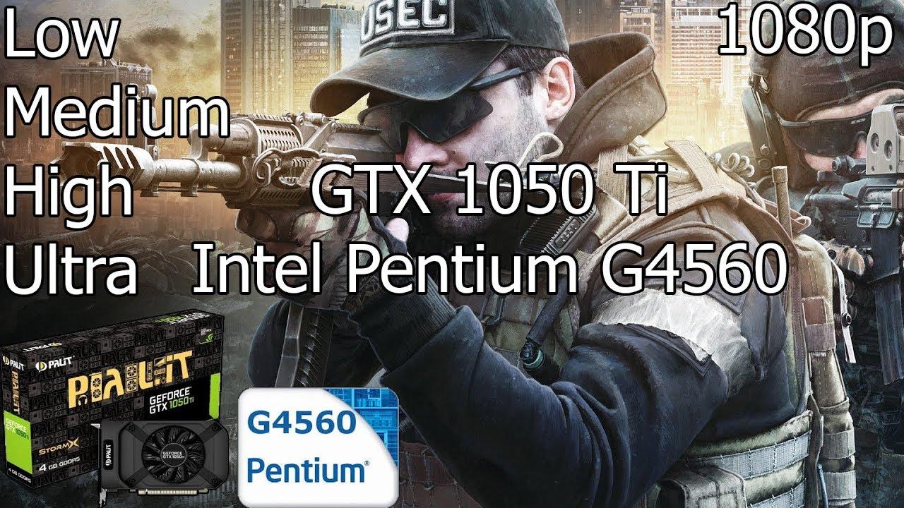 Escape From Tarkov [PC] Test FPS Low/Medium/High/Ultra with GTX 1050 Ti &  Intel Pentium G4560