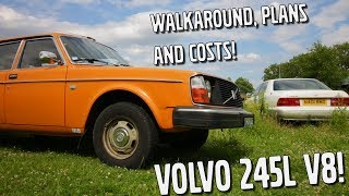 Walkaround, Plans & Costs! - Volvo 245L 1UZ V8 Project [EP1]