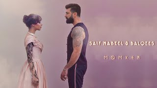 Saif Nabeel & Balqees - Momken [Official Music Video] (2021) / سيف نبيل وبلقيس - ممكن