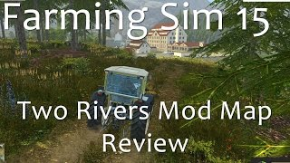 Farming Simulator 15 - Two Rivers Map Review
