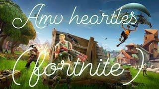 Amv fortnite (heartless)