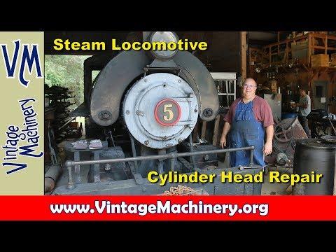 Steam Locomotive Cylinder Head Repair